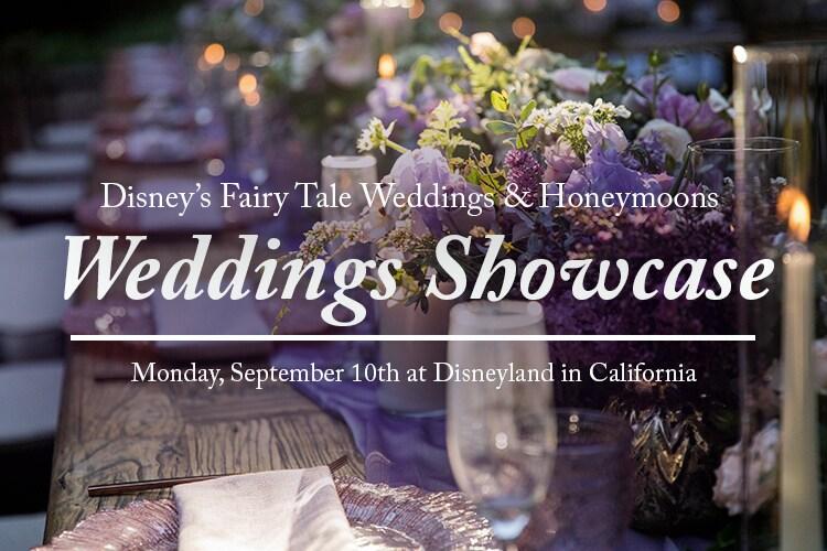 Disney S Fairy Tale Weddings Showcase At Disneyland Registration