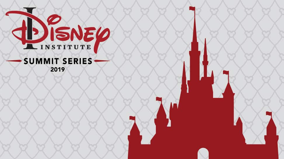 announcing the 2019 disney institute summit series three events two destinations one goal