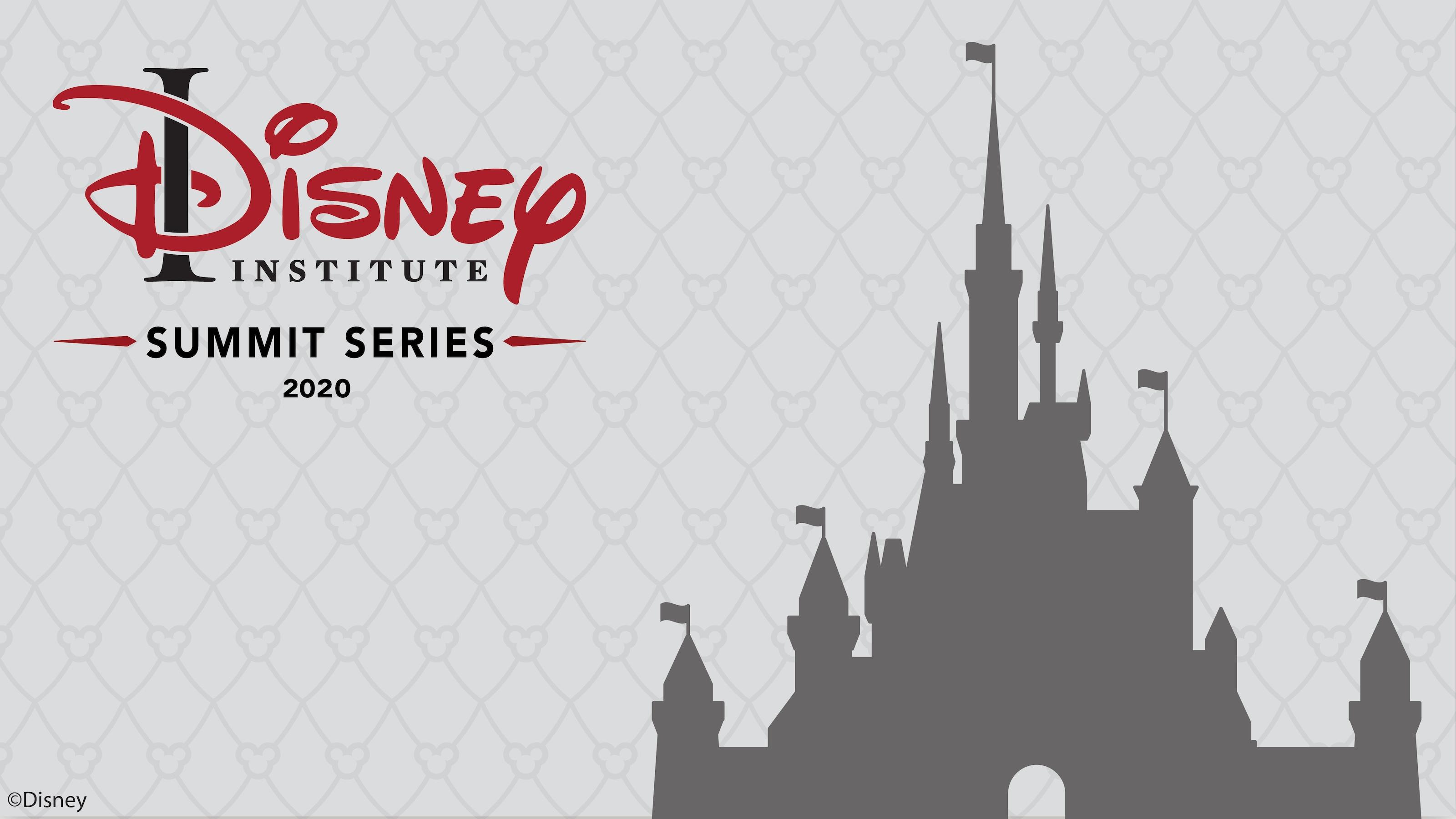 Registration Now Open For 2020 Disney Institute Summit Series